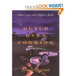 Dutch Oven Cooking, 4th Edition [Paperback] By John G. Ragsdale