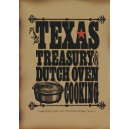 Lodge Texas Treasury of Dutch Oven Cooking Cookbook By Lodge
