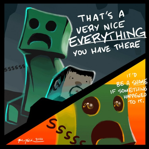 That just about sums creepers. Credit goes to the artist for such a witty but true scenario.