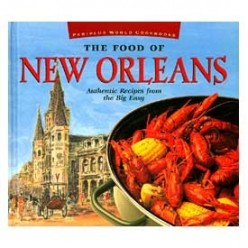 Tips When Visiting New Orleans: Culinary Aspects