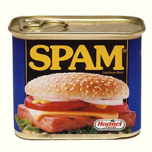 Open up a nice can of Spam...or maybe not..