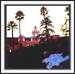 Myths About The Eagles' Hotel California