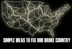 Just Some Simple Ideas to Fix Our Economy