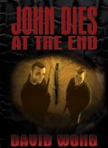 Book Review: John Dies at the End by David Wong