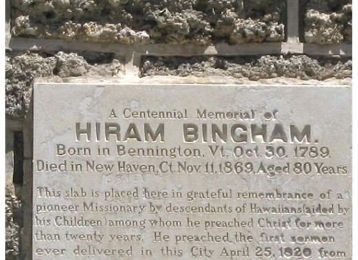 A Memorial of Hiram Bingham, a prominant player in shaping Hawaii's history.