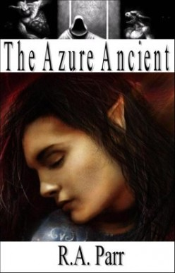 The Azure Ancient - A tale of an Elfin empire at the crossroads of annihilation