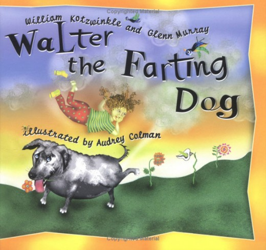 Walter the Farting Dog by William Kotzwinkle, Glenn Murray, and Audrey Colman