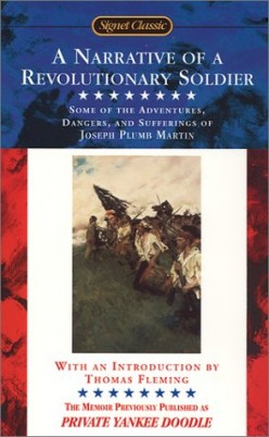 A Narrative of A Revolutionary Soldier - Joseph Plum Martin The Patriot