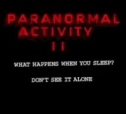 Paranormal Activity Two: The Movie Review