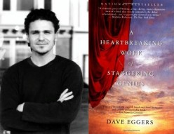 Right: Author Dave Eggers Left: Cover of A Heartbreaking Work of Staggering Genuis