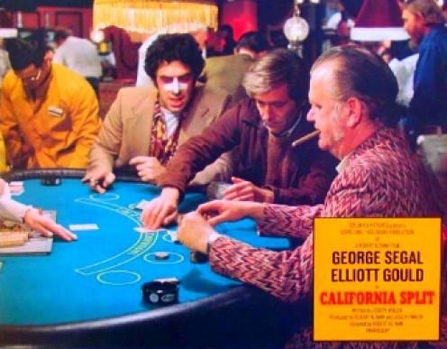 California Split (1974) starring George Segal, Elliott Gould, Jeff Goldblum.