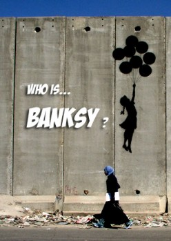 Banksy who? Who Is Banksy?