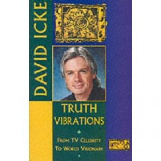 Truth Vibrations by David Icke