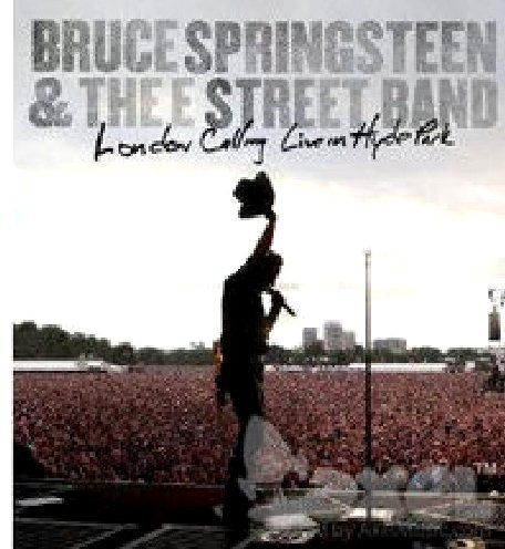 Bruce Springsteen London Calling