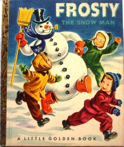 Frosty the Snowman was a song that was turned into both a book and a television specail
