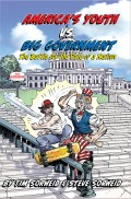 Book Review of America's Youth vs. Big Government by Tim Sorweid and Steve Sorweid