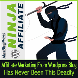 MaxBlogPress Ninja Affiliate