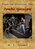 Tips to Survive the Zombie Apocalypse