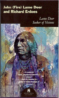 Native American Perspectives: Lame Deer, Seeker of Visions on European American Culture and Religion