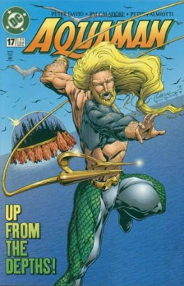 The 90's version of Aquaman. Aquaman )Vol. 5) #17, Feb. 1996 by Jim Calafiore.