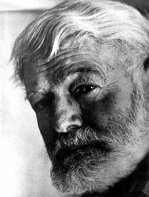 Ernest Hemingway (1899 - 1961)   US author & journalist