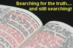 Searching for the truth.....still searching!