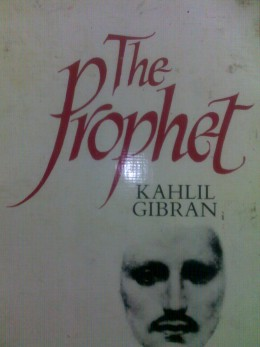 The Prophet The most mystic and spiritual novel
