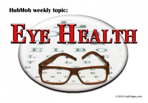 HubPages Weekly Topic: Eye Health