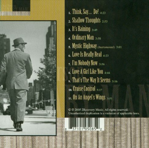 """This photo is the back cover of my second CD album """"Ordinary Man"""". The artwork for the album was done by DiscMakers.."""