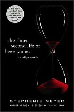 Stephanie Meyer's The Short Second Life of Bree Tanner