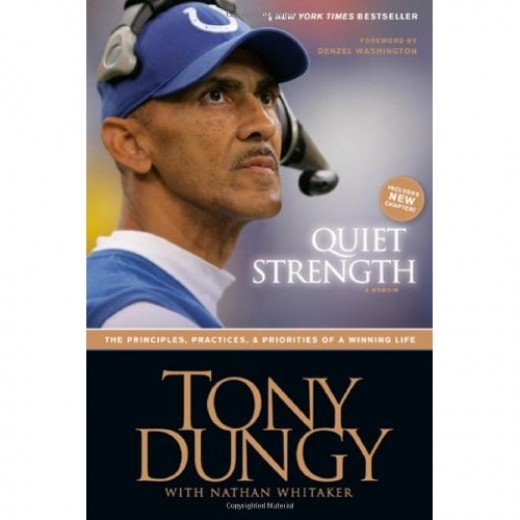 tony dungy quiet strength book report Quiet strength this book, quiet strength, is a must read if you love football, dramas, family stories, or you are looking for inspiration, this is the book for you tony dungy writes an incredibly well written book on his life as a coach, player, son, and father.