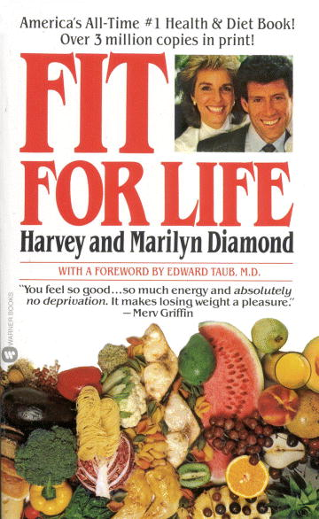 Fit for Life by Harvey and Marilyn Diamond