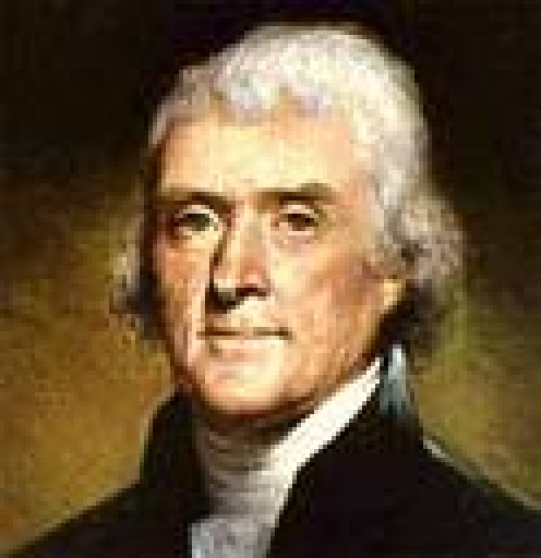 Thomas Jefferson (1743-1826),    3rd President of the United States, Author of the Declaration of Independence, Author of the Virginia Statue of Religious Freedom, Founder of the University of Virginia