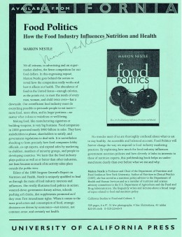 "I met and secured two autographs from Nestle when I videotaped a talk about her book, ""Food Politics."" It took place at the Naomi Berrie Diabetes Center at Columbia University Medical Center."