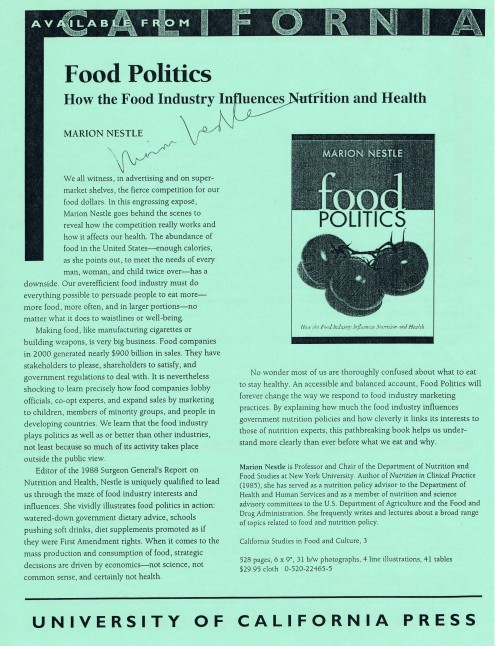 """I met and secured two autographs from Nestle when I videotaped a talk about her book, """"Food Politics."""" It took place at the Naomi Berrie Diabetes Center at Columbia University Medical Center."""