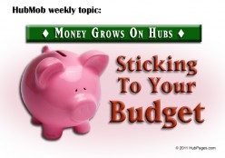 HubMob Weekly Topic: Sticking to Your Budget