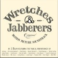 WRETCHES & JABBERERS
