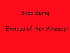 Stop Being Jealous Of Other Women