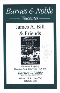 In addition to the book George Ball, James A. Bill has written, Roman Catholics and Shia Muslims : Prayer, Passion, and Politics. I met and secured his autograph on April 17, 1997.
