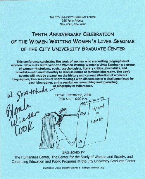 Blanche Weisen Cook is renowned for her biographies of Eleanor Roosevelt (see below). At this seminar, Cook and Painter participated in a panel discussion with Louise Bernikow, Honor Moore and Donna Munker about their research and writing experience.