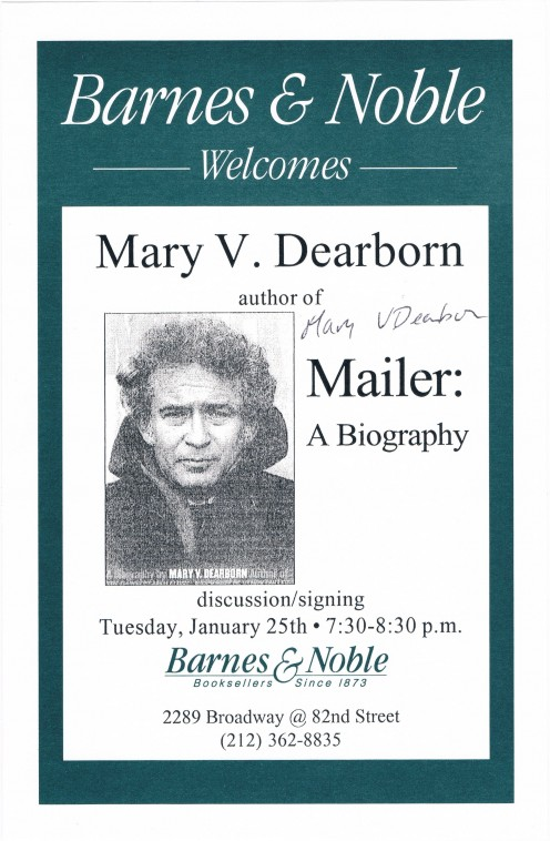 Biographer Mary Dearborn has written about John Dewey, Henry Miller, Peggy Guggenheim and others. Autograph captured on January 25, 2000 at a talk about her book, Mailer: A Biography.