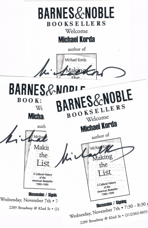 Michael Korda is Editor-in-Chief Emeritus of Simon & Schuster. At this event Korda, spoke about his book, Making the List: A Cultural History of the American Bestseller. Americans love lists. And yes I got him to sign three event cards.
