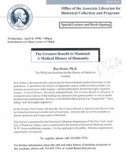 This twice-folded handout/mailer was signed by the now deceased Dr. Roy Porter, one of the most prolific and acclaimed medical historians of this generation. Captured on April 8, 1998, at a talk at the New York Academy of Medicine on Fifth Ave.