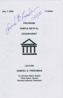 Samuel G. Freedman is a former NYT writer, commentator and professor. Autograph secured on December 7, 2000 at a talk about his book, Jew vs. Jew: The Struggle for the Soul of American Jewry.  It took place at the Temple Beth El, Cedarhurst, NY.