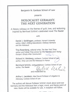 This overlapping poster (above and below) was signed by German author Bernhard Schlink, author of The Reader, and Tina Rosenberg, a Pulitzer Prize-winning writer who regularly contributes to the online NYT Opinionator.