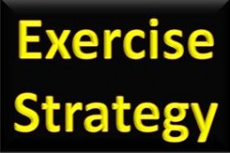Exercise Strategy