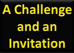 A Challenge and an Invitation