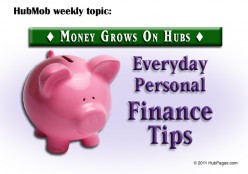 HubMob Weekly Topic: Everyday Personal Finance Tips