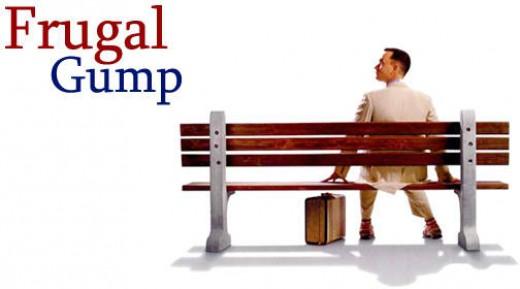 Forrest Gump: Mr. FRUGALITY