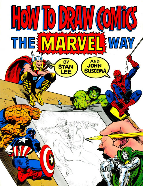 How to draw comic books the marvel way by Stan Lee and John Buscema.